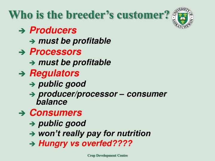 Who is the breeder s customer