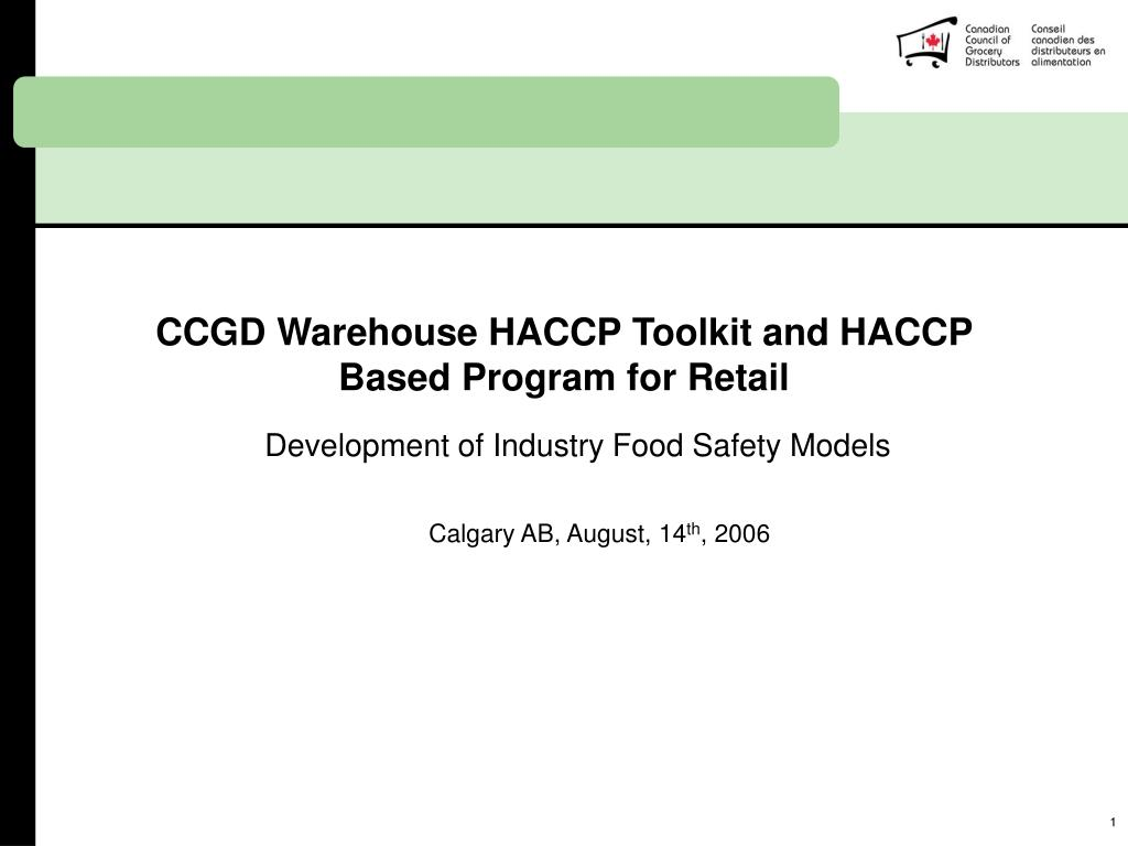 PPT - CCGD Warehouse HACCP Toolkit and HACCP Based Program for