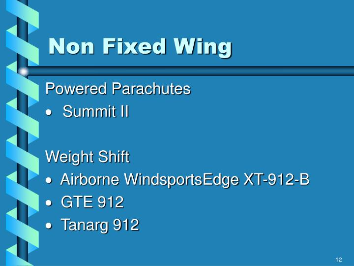 Non Fixed Wing