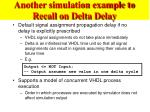 another simulation example to recall on delta delay
