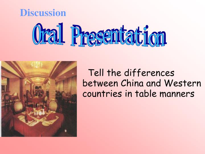 table manner between china and america Call us uk: +44 161 81 888 24 about the differences between chinese and western food the western-style food in china is more suitable for chinese taste.