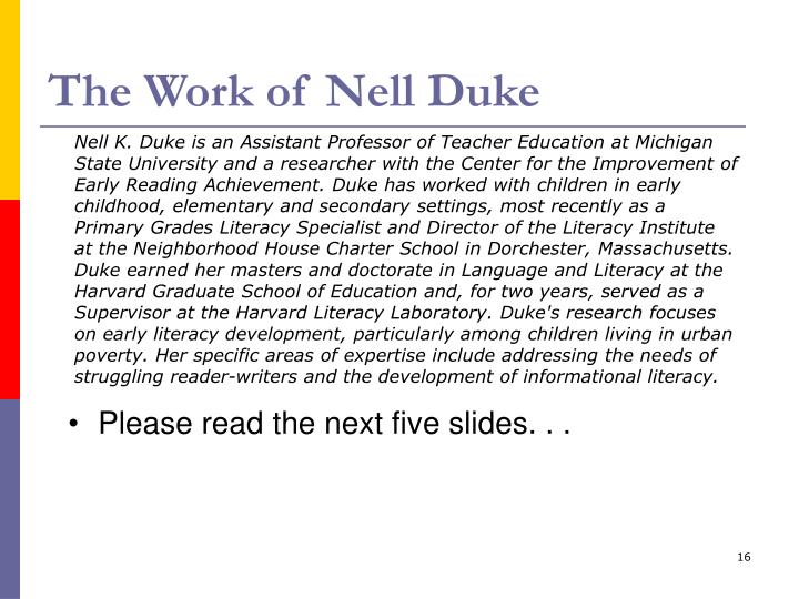 The Work of Nell Duke