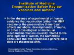institute of medicine immunization safety review vaccines and autism1