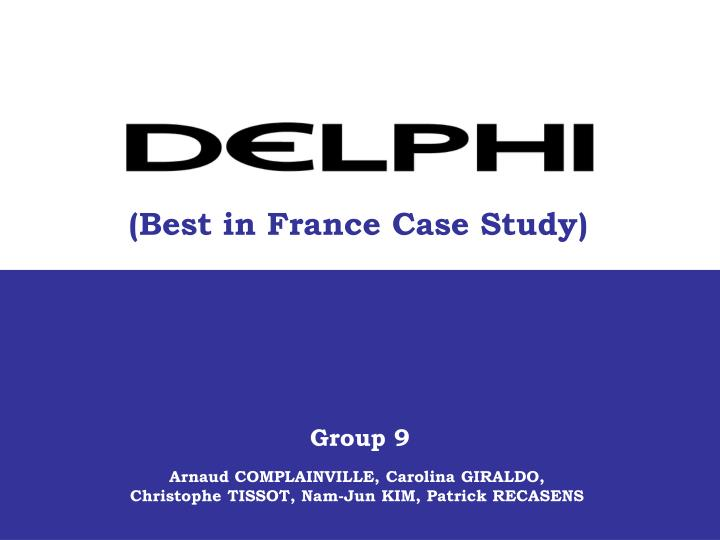 (Best in France Case Study)