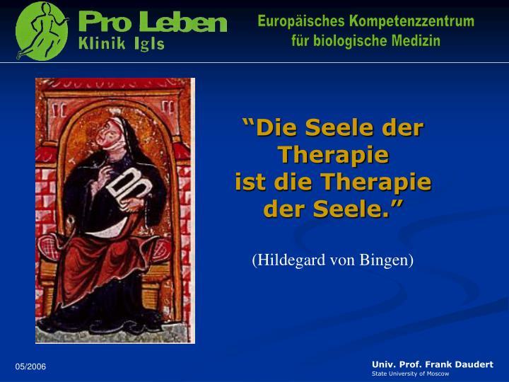 """""""Die Seele der Therapie"""