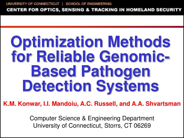 optimization methods for reliable genomic based pathogen detection systems n.