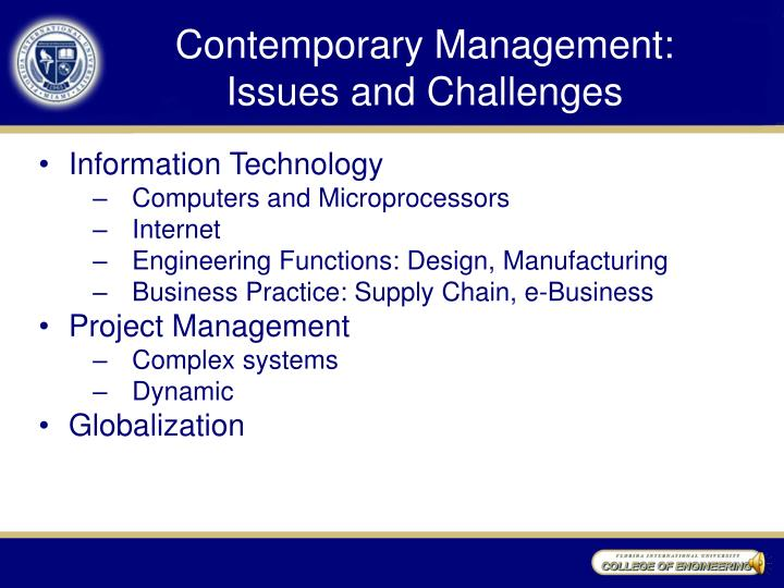 contemporary management practices Contemporary management accounting practices in uk manufacturing research executive summaries series vol 1, no 13 by david dugdale, university of bristol.