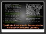 instituto peruano de pensamiento hol stico planetario ipphp