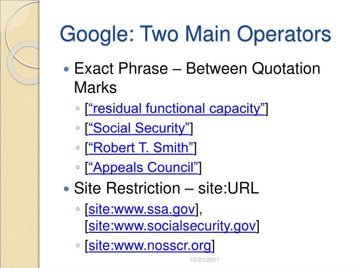 Google two main operators