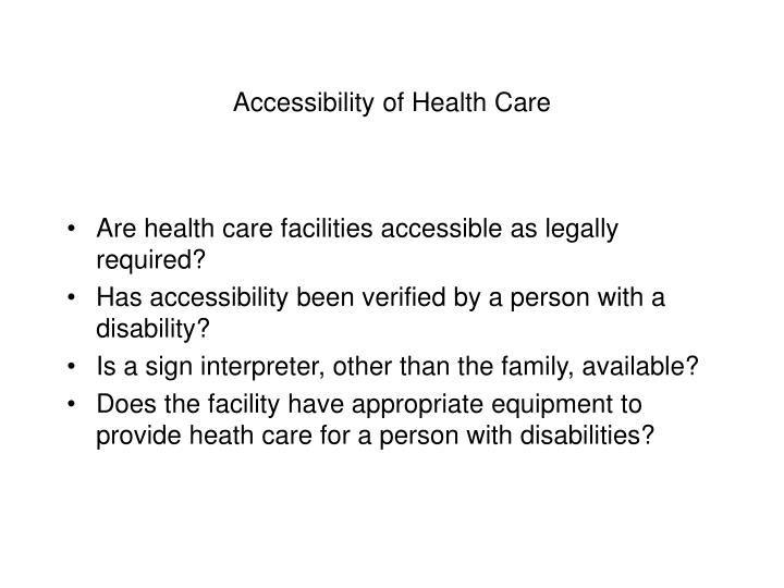 Accessibility of Health Care