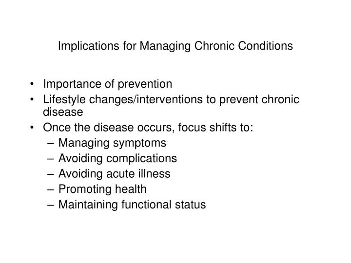 Implications for Managing Chronic Conditions