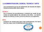 la administraci n ciencia t cnica y arte7