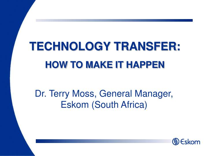 technology transfer how to make it happen n.