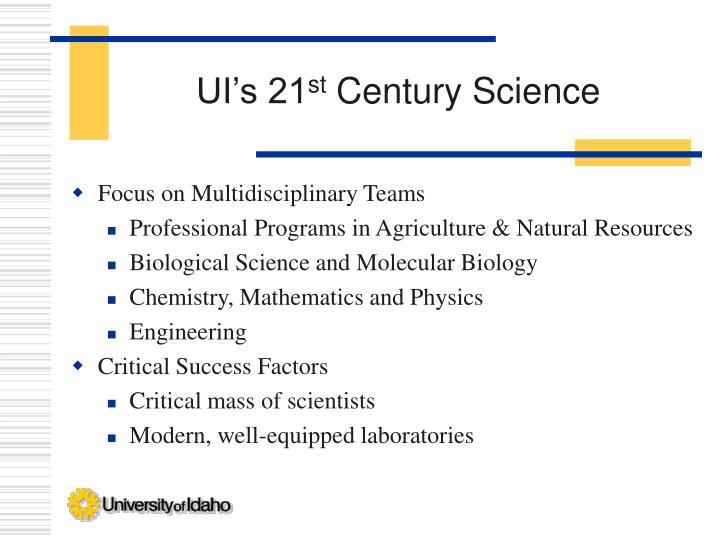 Ui s 21 st century science