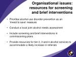 organisational issues resources for screening and brief interventions