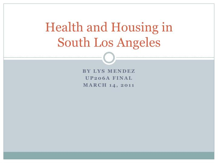 health and housing in south los angeles n.