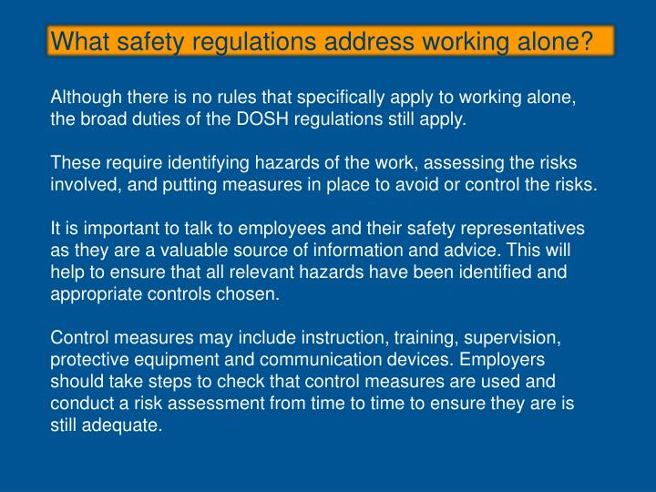 What safety regulations address working alone?