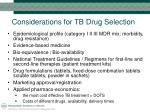 considerations for tb drug selection