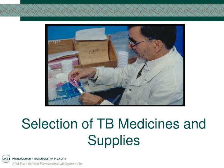 selection of tb medicines and supplies n.