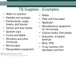 tb supplies examples