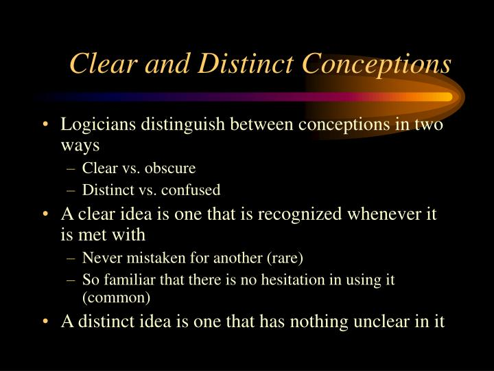 Clear and distinct conceptions