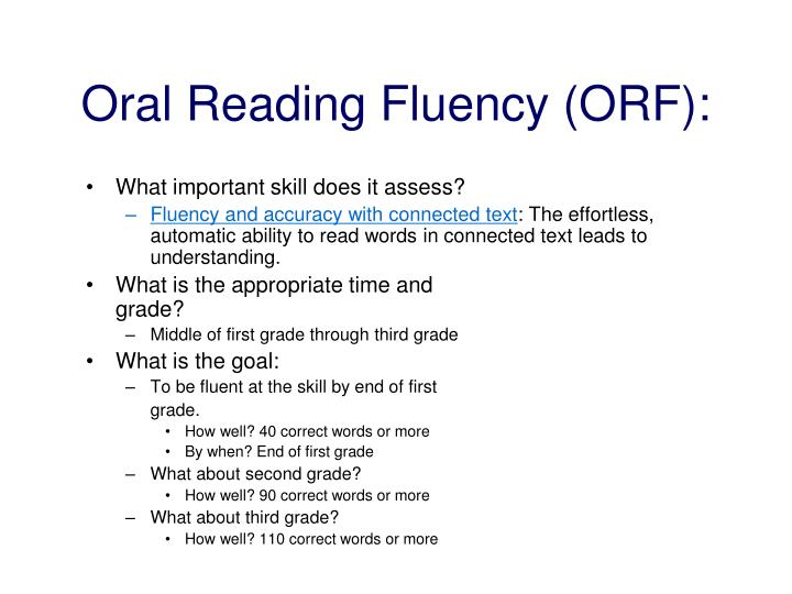Oral Reading Fluency (ORF):