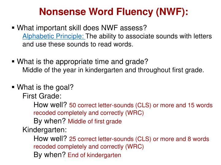 Nonsense Word Fluency (NWF):