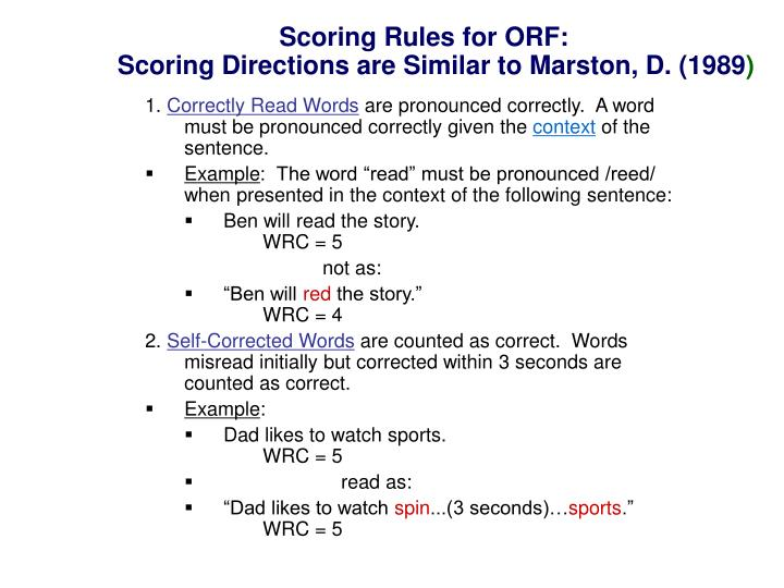Scoring Rules for ORF: