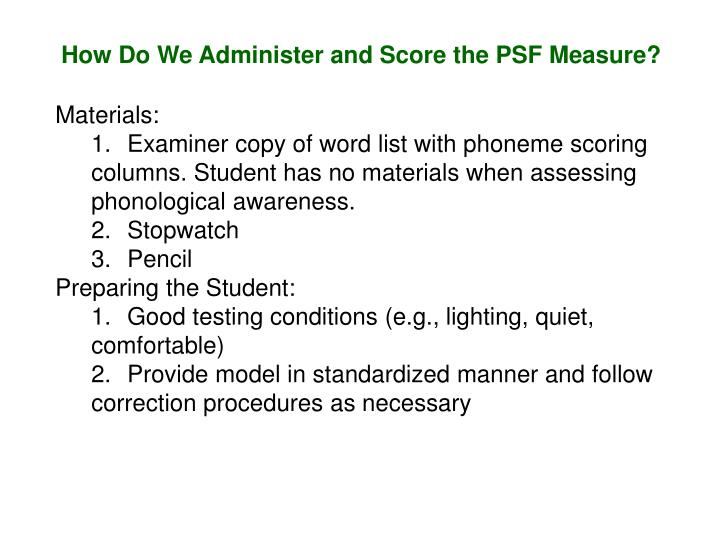 How Do We Administer and Score the PSF Measure?