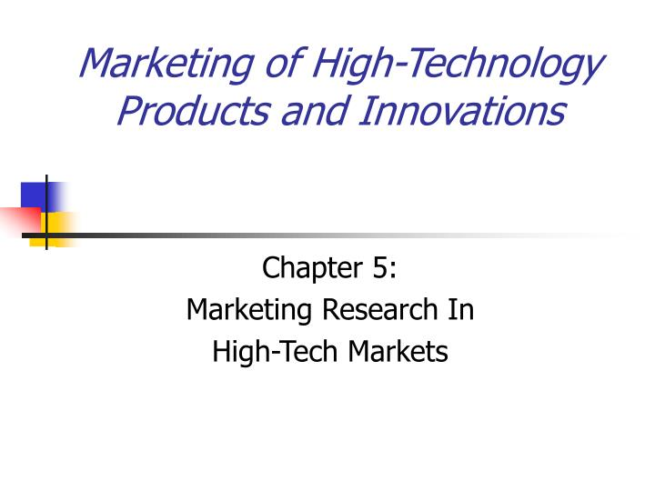 marketing of high technology products and innovations n.
