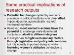 some practical implications of research outputs