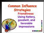 common influence strategies1