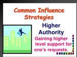 common influence strategies6