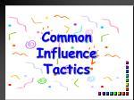 common influence tactics