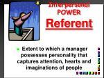 interpersonal power referent