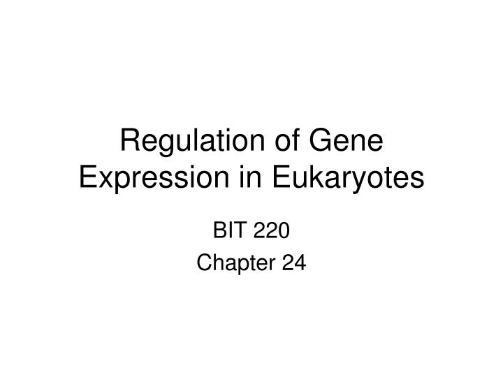 regulation of gene expression in eukaryotes n.