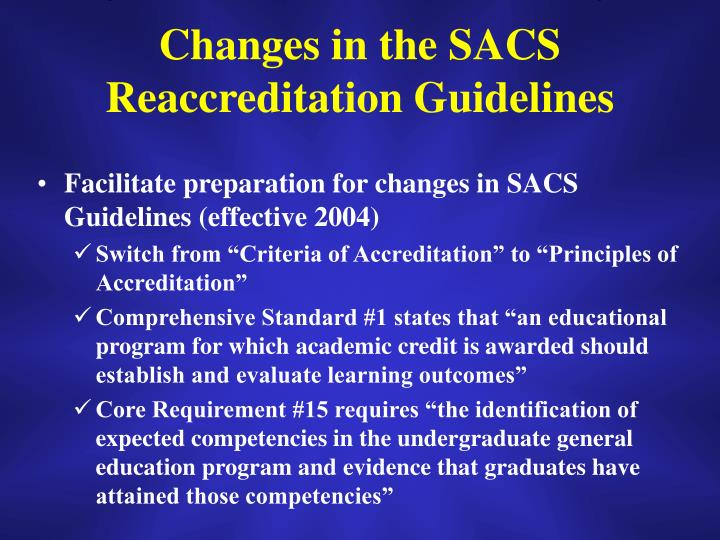 Changes in the SACS Reaccreditation Guidelines