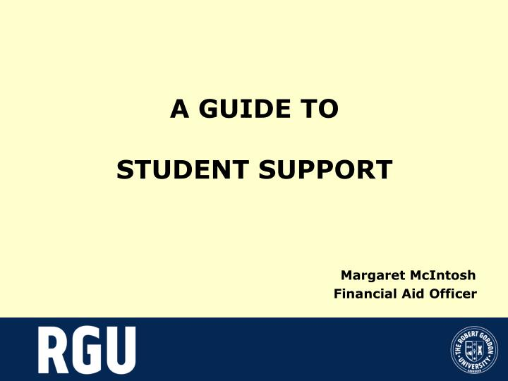 a guide to student support margaret mcintosh financial aid officer n.