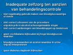 inadequate zelfzorg ten aanzien van behandelingscontrole
