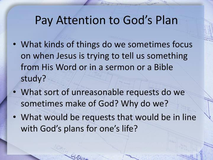 Pay Attention to God's Plan