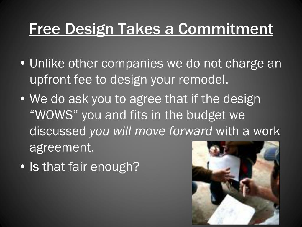 Free Design Takes a Commitment