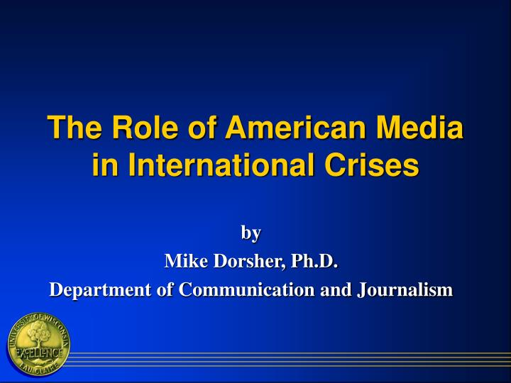 role of the media in american The media plays a very constructive role in today's society media play an important role in increasing of public awareness and collect the views, information and attitudes toward certain issue media is the most powerful tool of communication in.