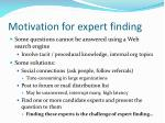 motivation for expert finding