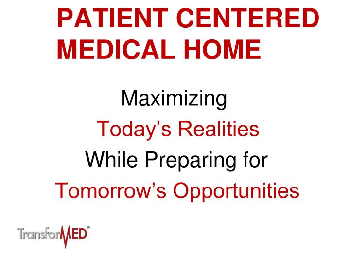 patient centered medical home n.