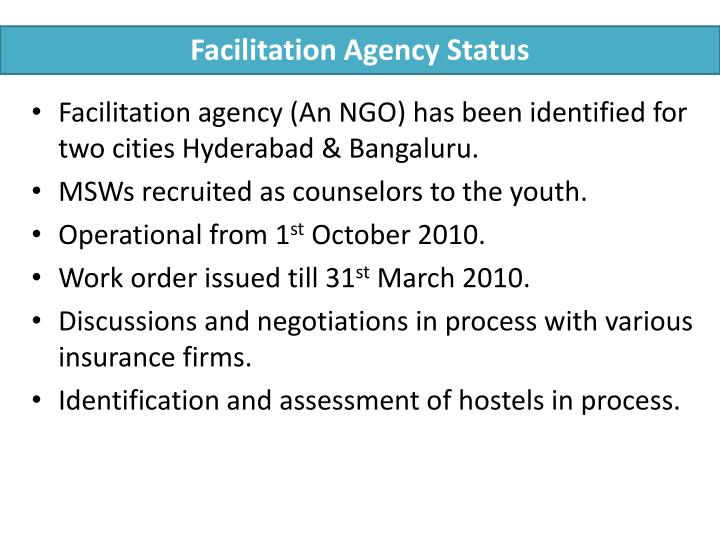 Facilitation Agency Status