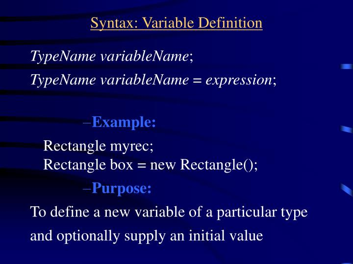 Syntax: Variable Definition