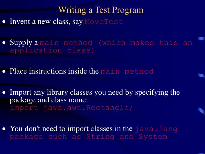 Writing a Test Program