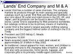 lands end company and m a