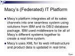 macy s federated it platform
