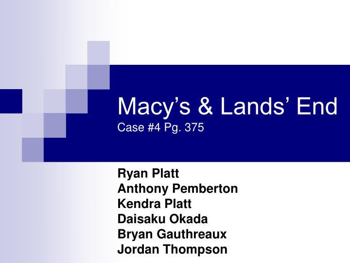 macy s lands end case 4 pg 375 n.